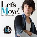 Artist Name: S - Let's Move![CD] / 坂東慧