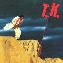藝人名: T - T.K. [Blu-spec CD2][CD] / 伊東たけし