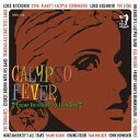 CALYPSO FEVER 〜FROM TRINIDAD TO LONDON〜 / オムニバス
