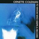 Artist Name: O - 未知からの漂着 [完全生産限定盤][CD] / オーネット・コールマン