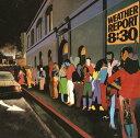 艺人名: W - 8:30 [Blu-spec CD2][CD] / ウェザー・リポート