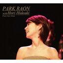 藝人名: P - Park Raon with Hori Hideaki[CD] / パク・ラオン