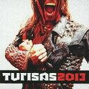 艺人名: T - チュリサス2013[CD] / チュリサス