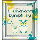 Lovingness Symphony[CD] / Francfranc presents