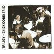 トリロジー [SHM-CD][CD] / チック・コリア、クリスチャン・マクブライド、ブライアン・ブレイド・トリオ