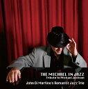藝人名: R - マイケル・イン・ジャズ[CD] / ロマンテック・ジャズ・トリオ