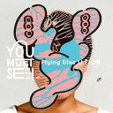 Flying Disc U.F.O!!![CD] / YOU MUST SEE I