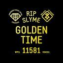 GOLDEN TIME [通常盤][CD] / RIP SLYME
