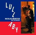 Artist Name: N - ララバイ[CD] / ニコラ・モンティエ&サクソマニア