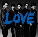 LOVE [通常盤][CD] / 嵐