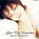 After The Moment [オンデマンドCD][CD] / 小林清美
