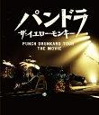 パンドラ ザ・イエロー・モンキー PUNCH DRUNKARD TOUR THE MOVIE [通常版][Blu-ray] / THE YELLOW MONKEY