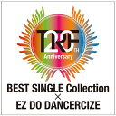 TRF 20th Anniversary year BEST Single Collection × EZ DO DANCERCIZE Special Edition [CD+DVD][CD] / TRF