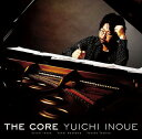 藝人名: Y - The Core[CD] / 井上祐一