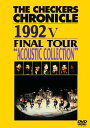 """THE CHECKERS CHRONICLE 1992 V FINAL TOUR """"ACOUSTIC COLLECTION"""" [廉価版][DVD] / チェッカーズ"""