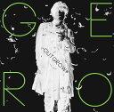 TVアニメ「東京レイヴンズ」新OPシングル: ~Outgrow~ [DVD付初回限定盤 B][CD] / Gero