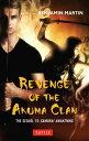 Revenge of the Akuma[本/雑誌] (単行本・ムック) / B.マーティン/著