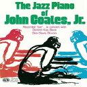 艺人名: J - ザ・ジャズ・ピアノ・オヴ・ジョン・コーツ Jr.[CD] / ジョン・コーツJr.