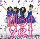 already [Type-C][CD] / Not yet (大島優子、北原里英