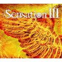 Sensation III[CD] / Sensation