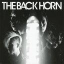 THE BACK HORN [廉価盤][CD] / THE BACK HORN