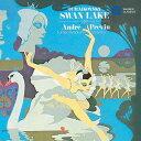 作曲家名: A行 - チャイコフスキー: 白鳥の湖[CD] / アンドレ・プレヴィン (指揮)