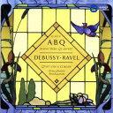 作曲家名: A行 - ドビュッシー&ラヴェル: 弦楽四重奏曲集[CD] / アルバン・ベルク四重奏団