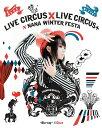 乐天商城 - NANA MIZUKI LIVE CIRCUS×CIRCUS+×WINTER FESTA[Blu-ray] / 水樹奈々