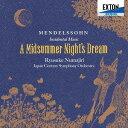 Composer: Na Line - メンデルスゾーン: 劇付随音楽「真夏の夜の夢」全曲[CD] / 沼尻竜典(指揮)/日本センチュリー交響楽団
