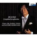 作曲家名: Ka行 - ブラームス: 交響曲全集[CD] / 小林研一郎(指揮)、ハンガリー国立交響楽団