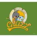 藝人名: C - chazz - smile music life -[CD] / chazz