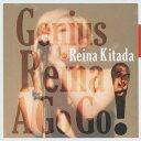 藝人名: R - Genius Reina A Go Go![CD] / REINA KITADA