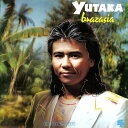 藝人名: Y - ブラザジア [限定盤][CD] / YUTAKA