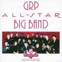 Artist Name: G - GRPオールスター・ビッグ・バンド・プレイズ・ジャズ・スタンダーズ [限定盤][CD] / GRPオールスター・ビッグ・バンド