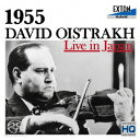 Composer: Ta Line - オイストラフ・ライヴ・イン・ジャパン 1955![CD] / ダヴィッド・オイストラフ (ヴァイオリン)、ウラディーミル・ヤンポリスキー (ピアノ)