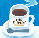 藝人名: O - Trip Drippin'[CD] / ORI-TOSHI