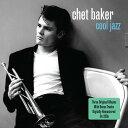 クール・ジャズ [2CD/輸入盤][CD] / チェット・ベイカー
