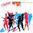 ダウン・オン・ザ・ストリート +4 [プラチナSHM] [初回生産限定盤][CD] / シャカタク