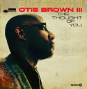 藝人名: O - ザ・ソート・オブ・ユー [輸入盤][CD] / オーティス・ブラウン III
