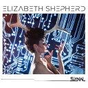 藝人名: E - ザ・シグナル[CD] / エリザベス・シェパード