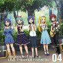 『アイドルマスター ミリオンライブ!』THE IDOLM@STER LIVE THE@TER HARMONY 04[CD] / エターナルハ...