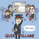 藝人名: Q - ザ・デイズ[CD] / クワイエット・ヴィレッジ