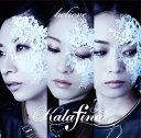 believe [DVD付初回限定盤 A][CD] / Kalafina