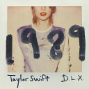 1989 〜デラックス・エディション [CD+DVD][CD] / テイラー・スウィフト