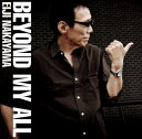 Artist Name: E - Beyond My All[CD] / 中山英二