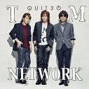 QUIT30 [2CD][CD] / TM NETWORK