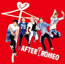 Juliet [DVD付初回生産限定盤][CD] / After Romeo
