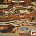 フランク: 交響曲&交響的変奏曲、ダンディ: フランス山人の歌による交響曲[CD] / ユージン・オーマンディ