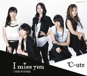 I miss you / THE FUTURE [通常盤 A][CD] / ℃-ute