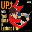 Artist Name: Y - UP↑ with Yuji Ohno & Lupintic [Blu-spec CD][CD] / Yuji Ohno & Lupintic Five